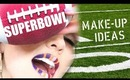 SUPERBOWL MAKE-UP