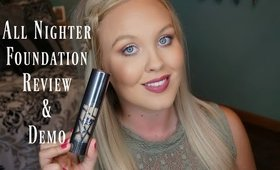 URBAN DECAY ALL NIGHTER FOUNDATION | FIRST IMPRESSION, DEMO & REVIEW