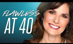 Flawless at 40 | Makeup Tutorial!
