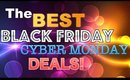 BEST Black Friday & Cyber Monday Beauty Deals!