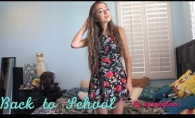 Back to School Makeup, Hair, Outfit!