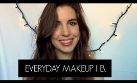 EVERYDAY MAKEUP TUTORIAL | B.