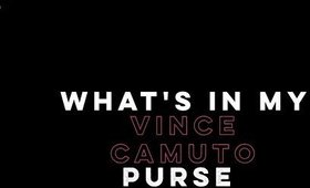 WHATS IN MY VINCE CAMUTO BAG? | SLUMBER PARTY VLOG