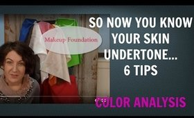 6 Tips for Cool and Warm Skin Undertones | Skin Tone | Color Analysis | Colour Analysis Q&A