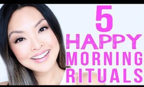 5 Morning Rituals That Will Make You Happier!