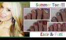 ☼Summer Pedicures☼ Easy & Fun Designs!
