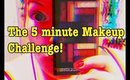 The 5 Minute Makeup Challenge 2