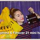 Sephora & Forever 21 mini haul