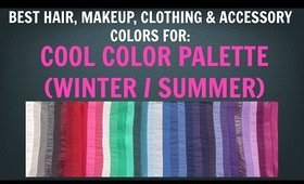 Cool Winter & Cool Summer Color Palette - Best Hair, Makeup, Outfit Colors - Cool Skin Undertone