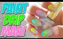 HOW TO: Paint Drip Nails