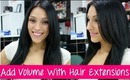How To Add Volume With Hair Extensions - Volumizer | Instant Beauty ♡