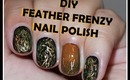 DIY Nail Polish - Fuzzy Coat / Feather Frenzy