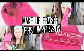 MakeUp Eraser First Impression!