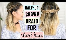 Half Up Crown Braid For Short/Medium Length Hair