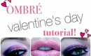 ♥♡ DRAMATIC OMBRE VALENTINE'S DAY TUTORIAL ♡♥