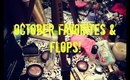 October Favorites & Flops!