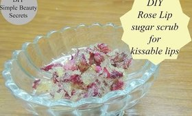 DIY Rose Lip sugar scrub for soft,Pink & kissable lips I DIY Beauty I Home Remedies