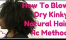 4c Hair: How to Blow Dry Kinky Natural Hair (Get Soft Hair Results)