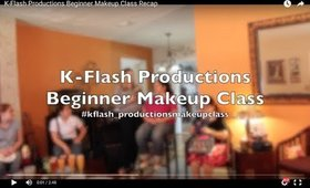 K-Flash Productions Beginner Makeup Class Recap