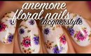 Anemone Inspired Floral Nails | Lacquerstyle
