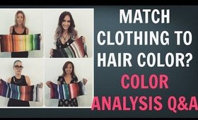 Should You Match Your Clothing Colors With Your Hair Color? | Colour Analysis | Color Analysis Q&A