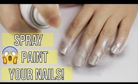 Spray Painting Your Nails?!