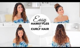 EASY HAIRSTYLES FOR CURLY HAIR | Luxy Hair