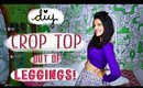 DIY : How to make a Crop Top Out Of Leggings