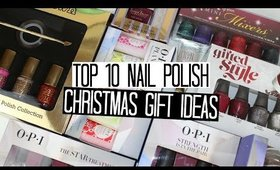 Top 10 Christmas Gift Ideas for Nail Polish Lovers