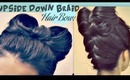 ★HAIR BOW TUTORIAL | UPSIDE DOWN BRAID BUN FRENCH STYLE UPDO HAIRSTYLE ON YOUR OWN FOR  LONG HAIR