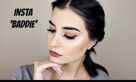 Instagram 'Baddie' Inspired Makeup Tutorial