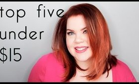 5 UNDER $15: FAVORITE HAIR PRODUCTS