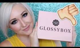 Subscription Addiction: GLOSSYBOX LETDOWN :(