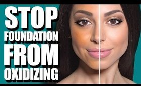 Stop Foundation from Oxidizing!