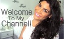 Welcome To My Channel! ♥ Channel Trailer