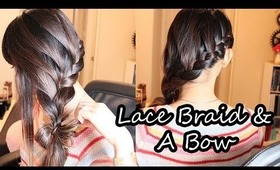 Hair: Lace Braid & A Bow