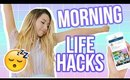 LIFE HACKS! HOW TO BE A MORNING PERSON