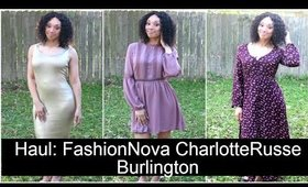 Haul: FashionNova, Charlotte Russe, Burlington
