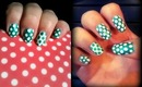 NAV ❘ Green & White Polka Dot Nail Art Tutorial