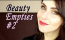 Used-up Beauty Products.... Empties #2.