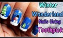 Winter wonderland Nail art tutorial using toothpick! :)