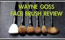 WAYNE GOSS FACE BRUSH SET REVIEW!