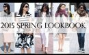5 Outfit Styles for 2015 Spring Fashion Lookbook