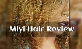BEST CURLY EXTENSION /MIYI HAIR REVIEW