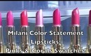 New Milani Color Statement Lipsticks: Pinks and Corals Swatches + Review!