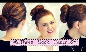 Three Sock Bun Looks|Easy Buns for Long to Medium Hair