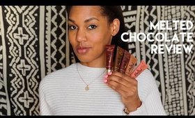 These are BLESS | Too Faced Melted Chocolate Lipsticks Review