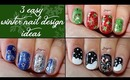 Three Easy Christmas Designs for Short Nails #2