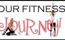 Our Personal FITNESS & WEIGHT LOSS JOURNEY!