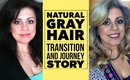 Natural Gray Hair | My Journey and Transition